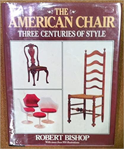Image for The American Chair: Three Centuries of Style