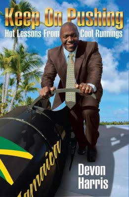 Image for Keep on Pushing: Hot Lessons from Cool Runnings