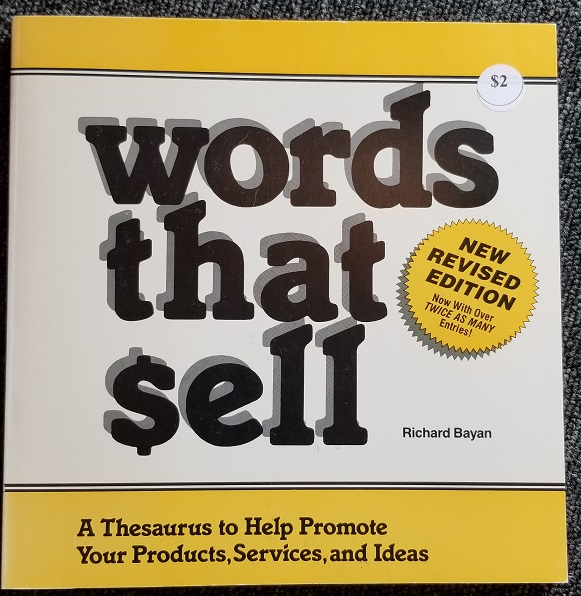 Image for Words That Sell: A Thesaurus to Help Promote Your Products, Services, and Ideas