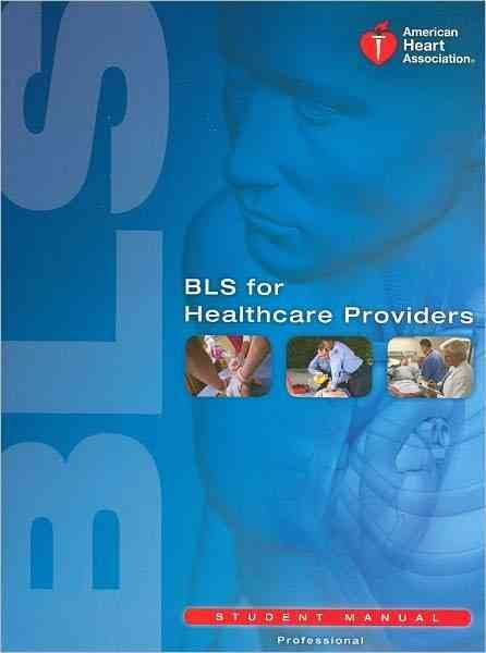 Image for BLS for Healthcare Providers (Student Manual)