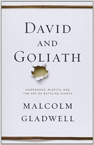 Image for David and Goliath: Underdogs, Misfits, and the Art of Battling Giants