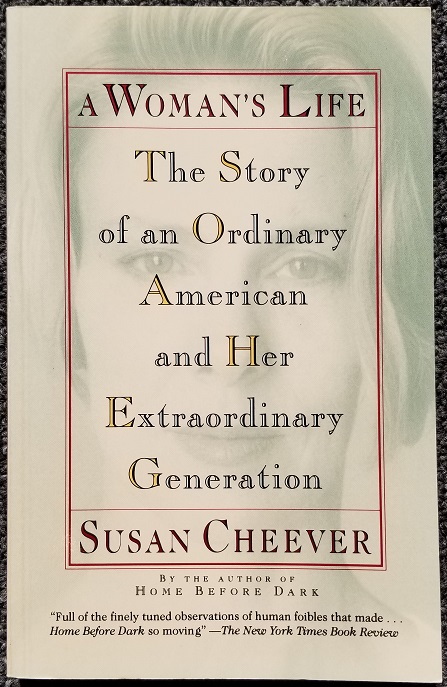 Image for A Woman's Life: The Story of an Ordinary American and Her Extraordinary Generation