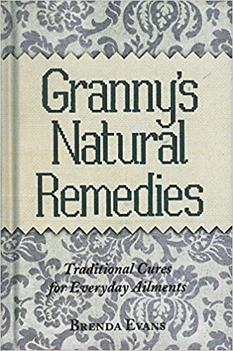 Image for Granny's Natural Remedies: Traditional Cures for Everyday Elements