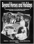 Image for Beyond Heroes and Holidays: A Practical Guide to K-12 Anti-Racist, Multicultural Education and Staff Development