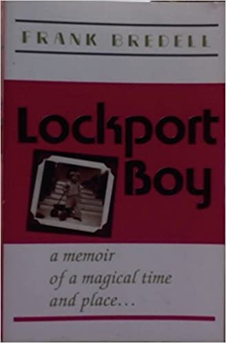 Image for Lockport Boy, a memoir of a magical time and place