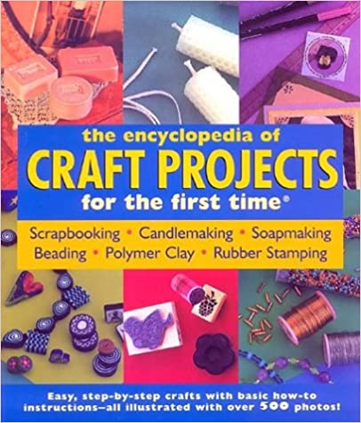 Image for The Encyclopedia of Craft: Projects for the First Time