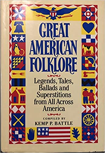 Image for Great American Folklore:  Legends,Tales, Ballads and Superstitions from All Across America