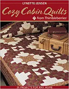 Image for Cozy Cabin Quilts from Thimbleberries: 20 projects for Any Home