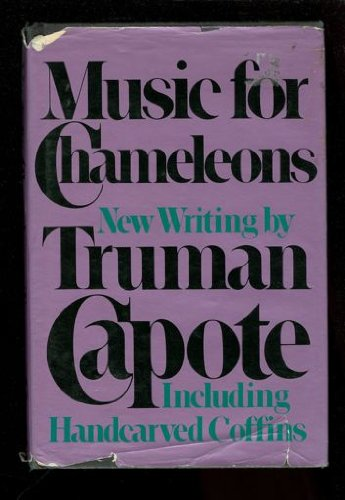 Image for Music for Chameleons: New Writings by Truman Capote